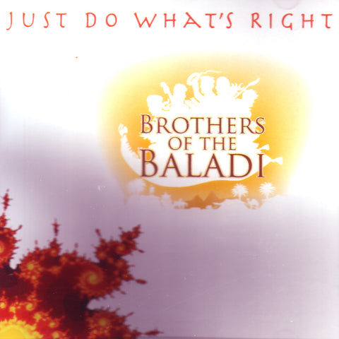 Image of Brothers of the Baladi, Just Do What's Right, CD