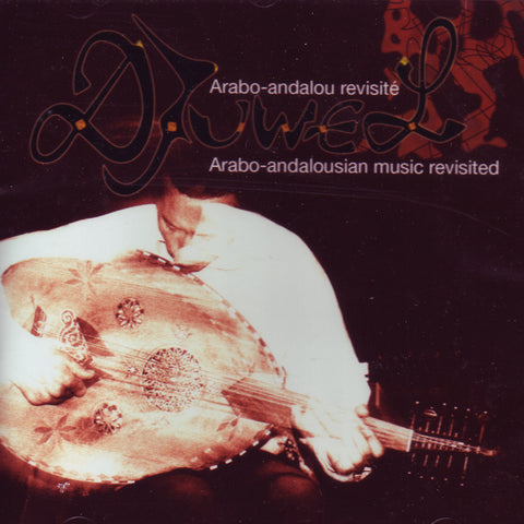 Image of Djuwel, Arabo-Andalusian Music Revisited, CD