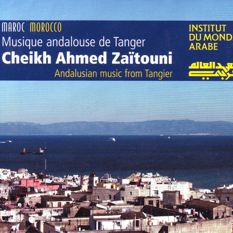 Image of Cheikh Ahmed Zaitouni, Musique Andalouse de Tanger, CD