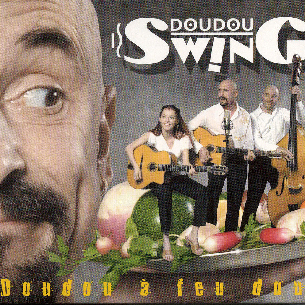 Image of Doudou Swing, Doudou a Feu Doux, CD