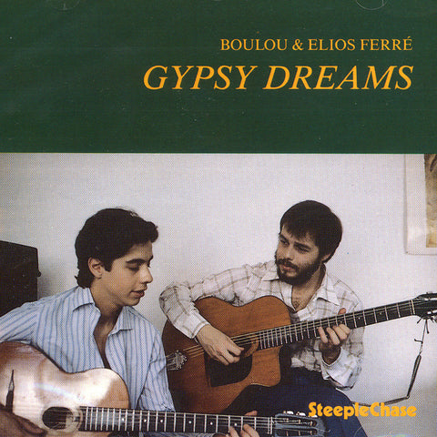 Image of Boulou & Elios Ferre, Gypsy Dreams, CD