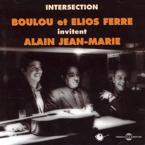 Image of Boulou & Elios Ferre with Alain Jean-Marie, Intersection, CD