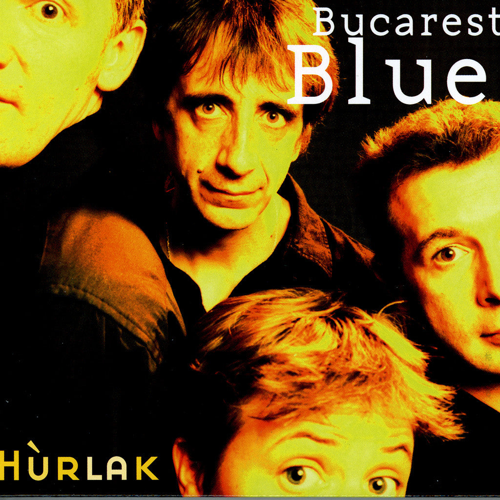 Image of Hurlak, Bucarest Blues, CD
