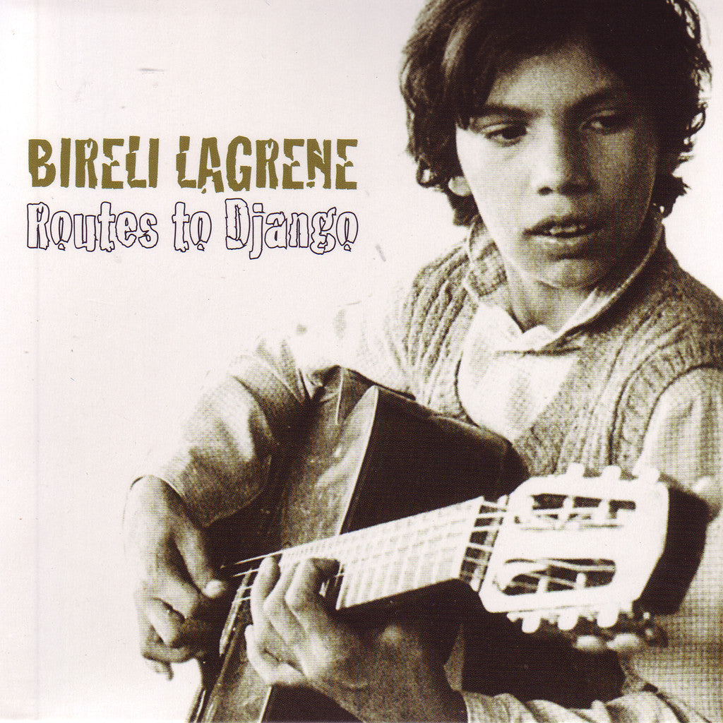 Image of Bireli Lagrene, Routes to Django, CD