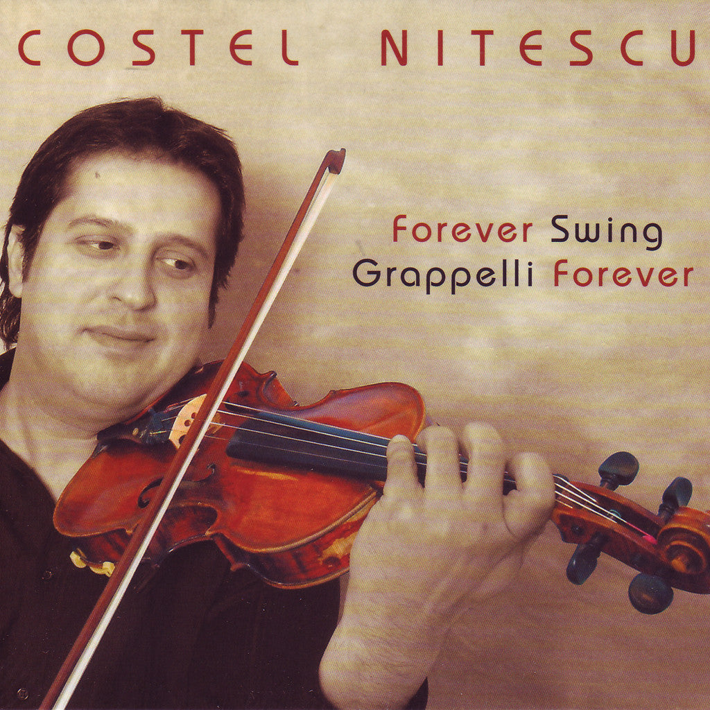 Image of Costel Nitescu, Forever Swing - Grappelli Forever, CD