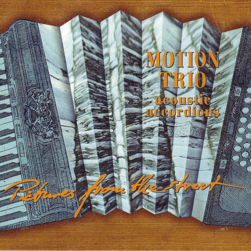 Image of Motion Trio, Pictures from the Street, CD