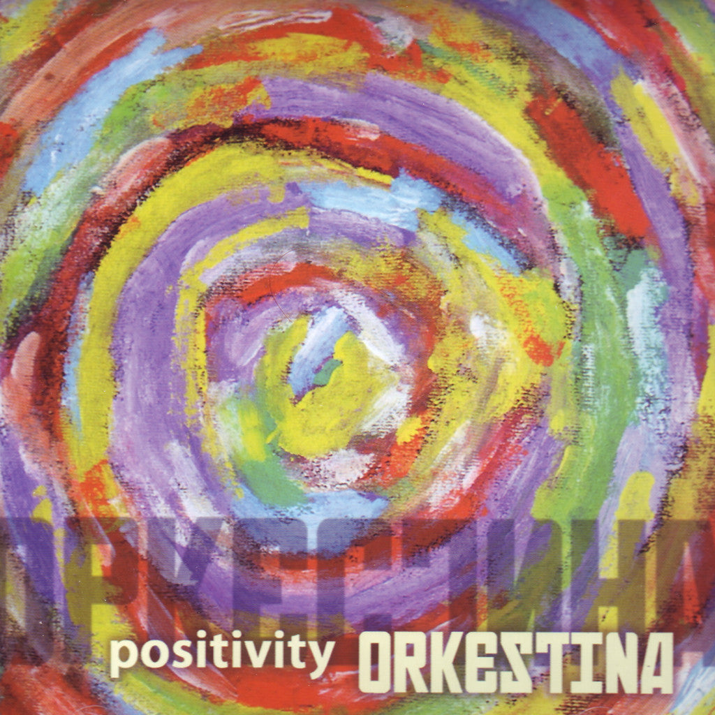 Image of Orkestina, Positivity, CD