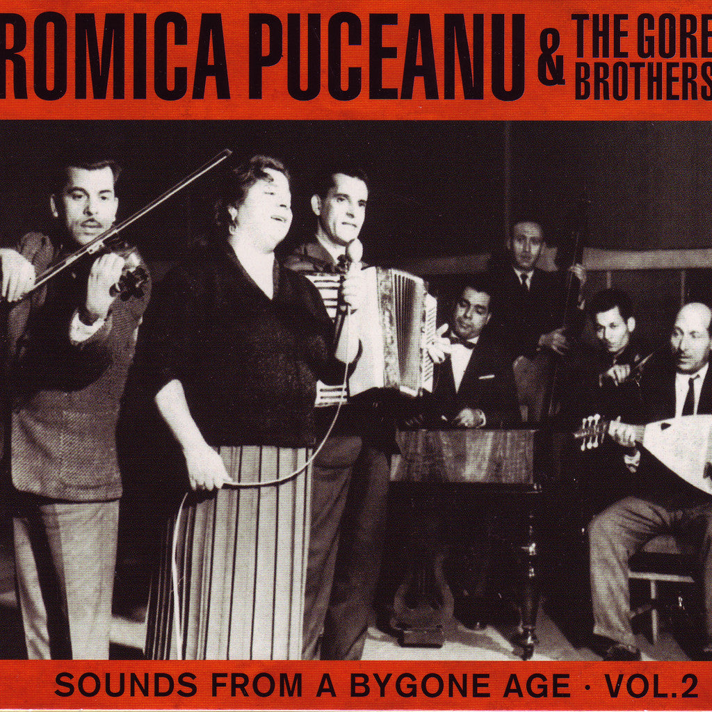 Image of Romica Puceanu & the Gore Brothers, Sounds from a Bygone Age, CD