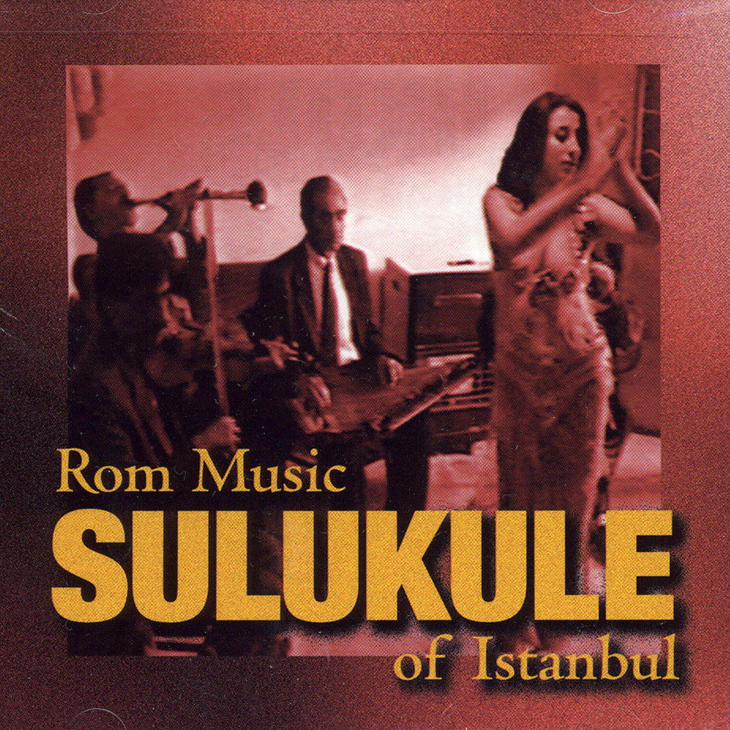 Image of Various Artists, Sulukule: Rom Music of Istanbul, CD
