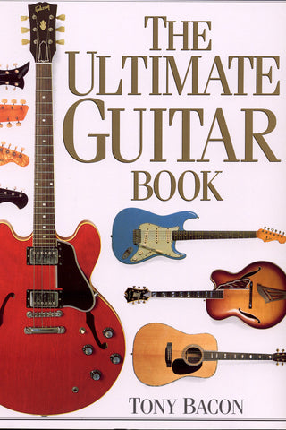 Image of Tony Bacon, The Ultimate Guitar Book, Book