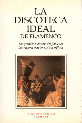 Image of Angel Alvarez Caballero, La Discoteca Ideal de Flamenco, Book