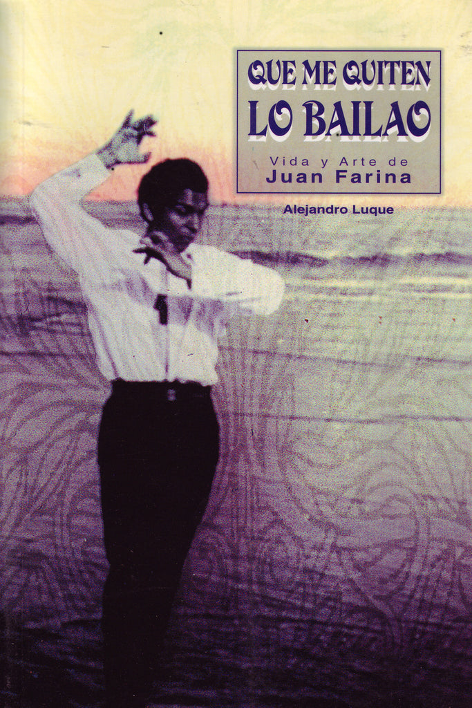 Image of Alejandro Luque, Que Me Quiten Lo Bailao, Book