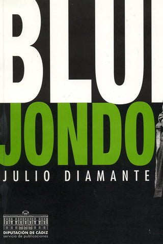 Image of Julio Diamante, Blues Jondo, Book