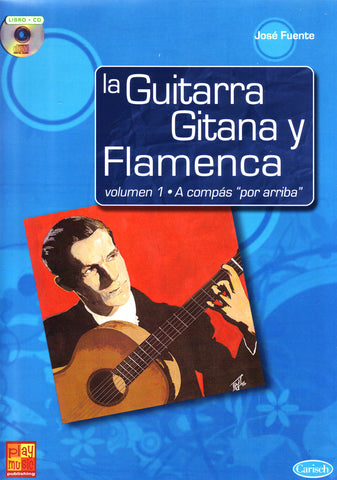 "Image of Jose Fuente, La Guitarra Gitana y Flamenca 1: A Compas ""por Arriba"", Music Book & CD"