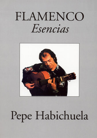 Image of Pepe Habichuela, Esencias (transc. Faucher), Music Book