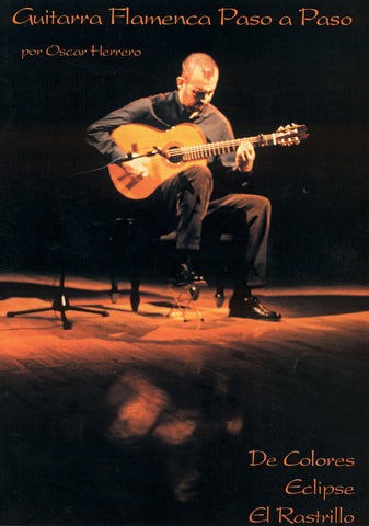 Image of Oscar Herrero, Guitarra Flamenca Paso a Paso / Step by Step vol.1, Music Book