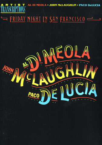 Image of Paco de Lucia, John McLaughlin, Al DiMeola, Friday Night in San Francisco, Music Book