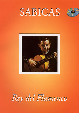 Image of Sabicas, El Rey del Flamenco (transc. Faucher), Music Book & CD
