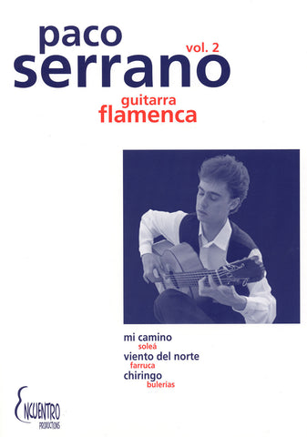 Image of Paco Serrano, Mi Camino: Guitarra Flamenca vol.2, Music Book