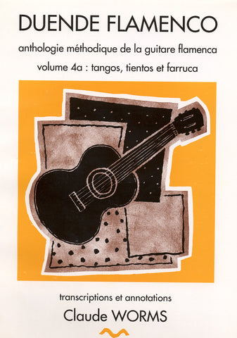 Image of Duende Flamenco Collection (ed. Claude Worms), Duende Flamenco 4-A: Tangos Tientos & Farruca, Music Book