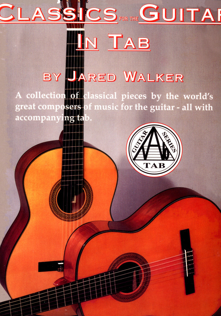 Image of Various Composers, Classics for the Guitar in Tab (ed. Jared Walker), Music Book