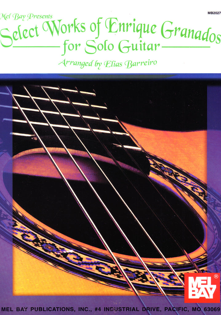 Image of Enrique Granados, Select Works for Solo Guitar (arr. Barreiro), Music Book