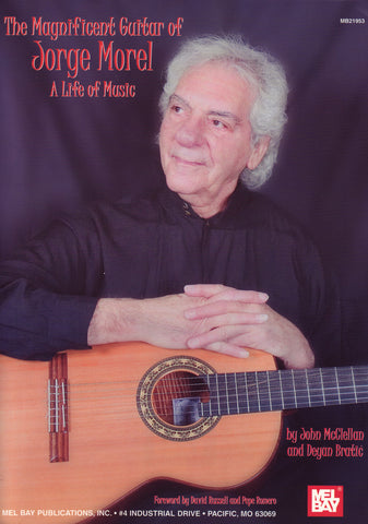 Image of Jorge Morel, Magnificent Guitar of Jorge Morel: A Life of Music, Music Book