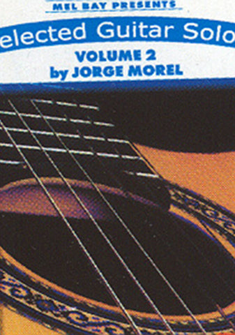 Image of Jorge Morel, Selected Guitar Solos vol.1, Music Book