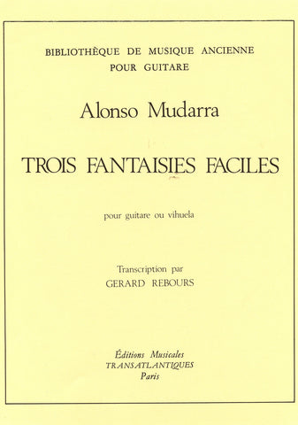 Image of Alonso de Mudarra, Trois Fantaisies Faciles, Music Book