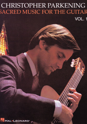 Image of Christopher Parkening (ed.), Sacred Music for the Guitar vol.1, Music Book