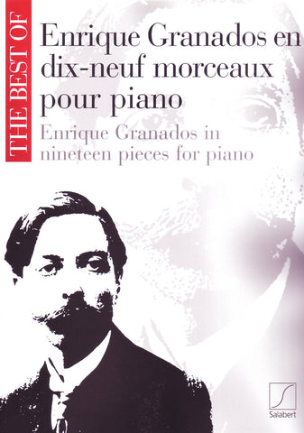 Image of Enrique Granados, Enrique Granados in Nineteen Pieces for Piano, Music Book