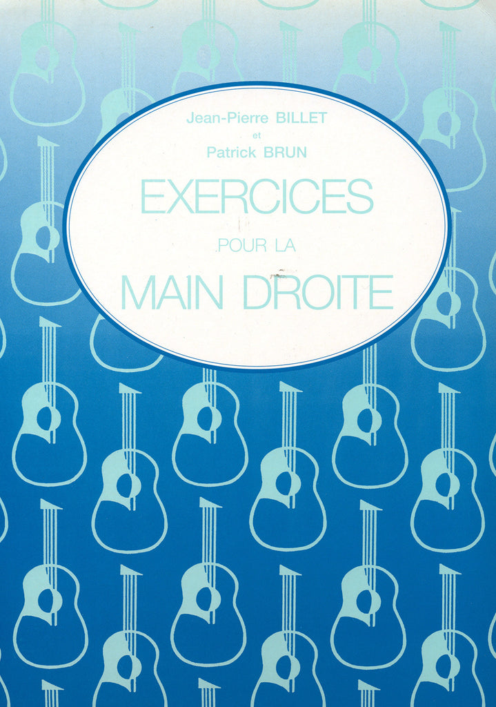 Image of Jean-Pierre Billet & Patrick Brun, Exercices pour la Main Droite, Music Book