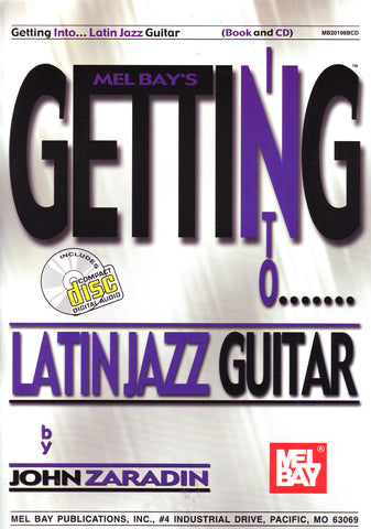 Image of John Zaradin, Getting into Latin Jazz Guitar, Music Book & CD