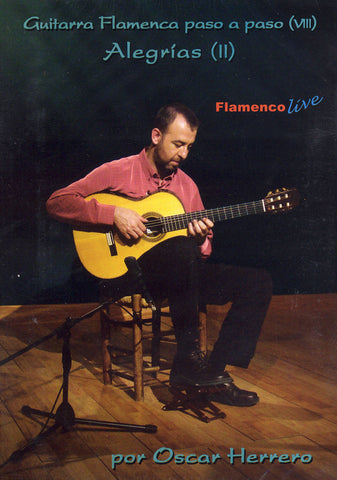 Image of Oscar Herrero, Guitarra Flamenca Paso a Paso / Step by Step vol.8: Alegrias II, DVD & Music Book