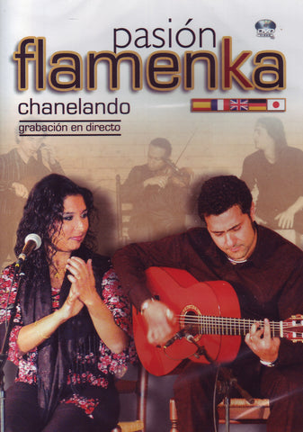 Image of Pasion Flamenka (Various Artists), Pasion Flamenka: Chanelando, DVD