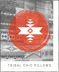 TRIBAL CHIC PILLOWS
