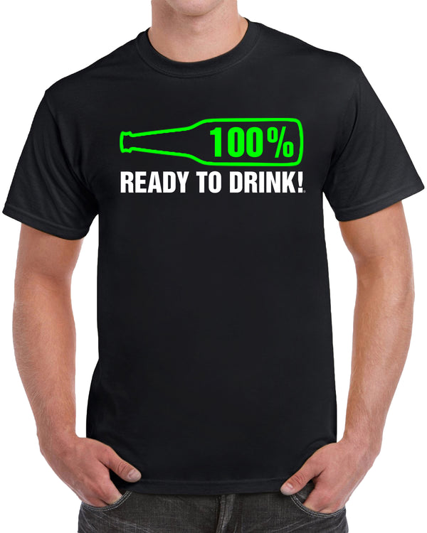 100% Ready to Drink! - Solid Print