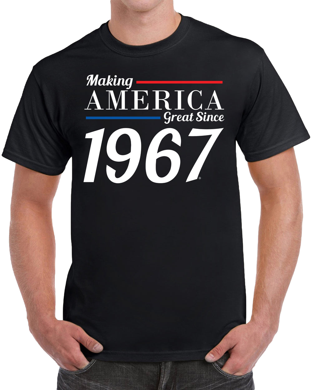 Making America Great Since 1967