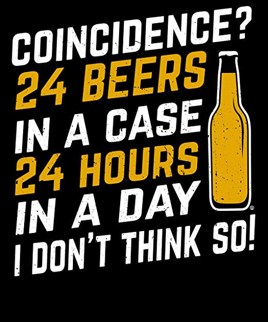 Coincidence? 24 Beers In A Case 24 Hours In A Day