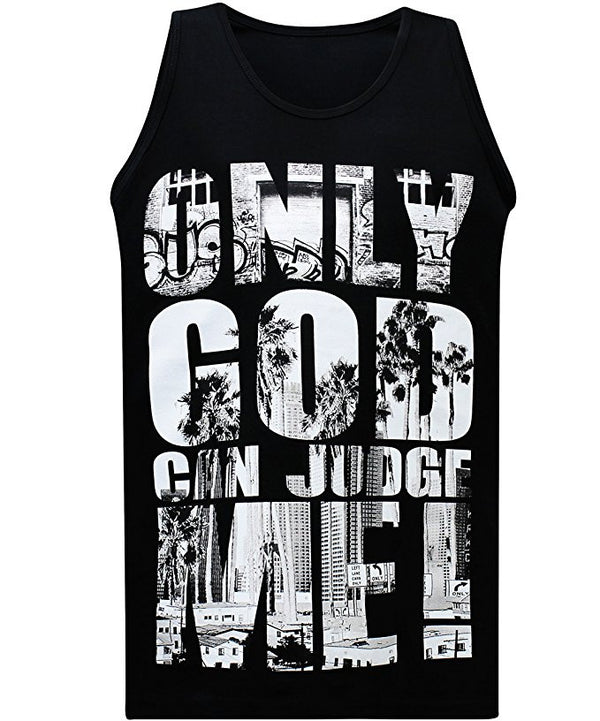Only God can judge me -Tank