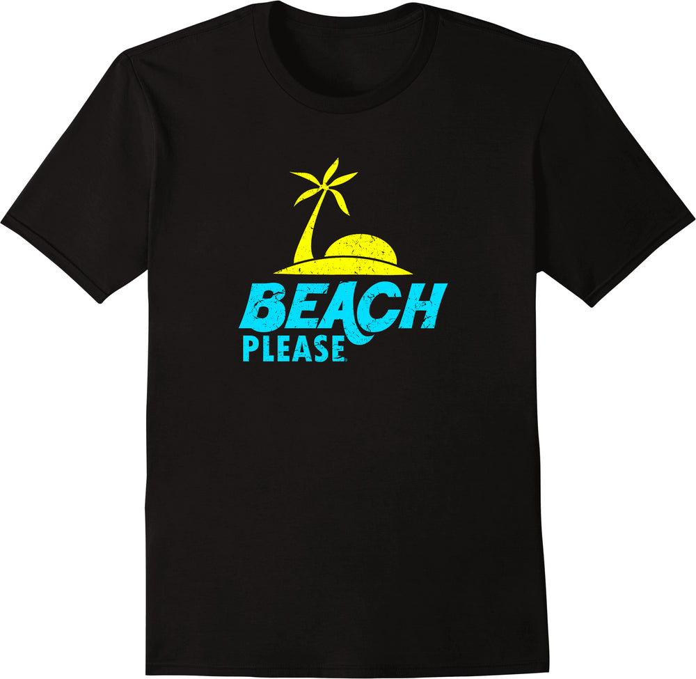 Beach Please - Distressed Print
