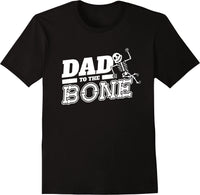 Dad To The Bone Skeleton - Solid Print