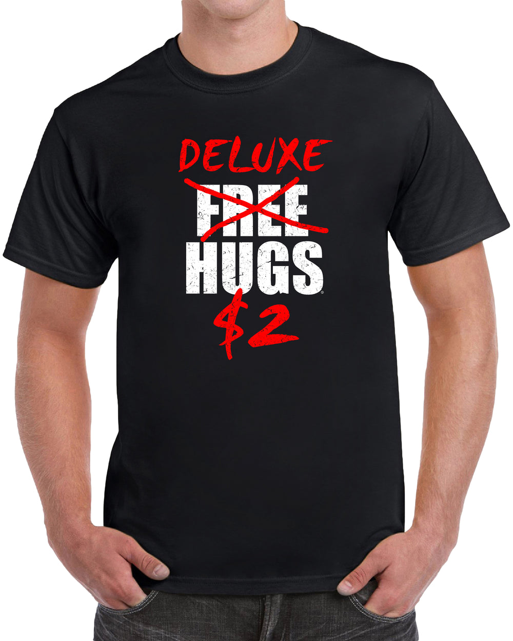 Deluxe Free Hugs for Two Dollars - Distressed Print