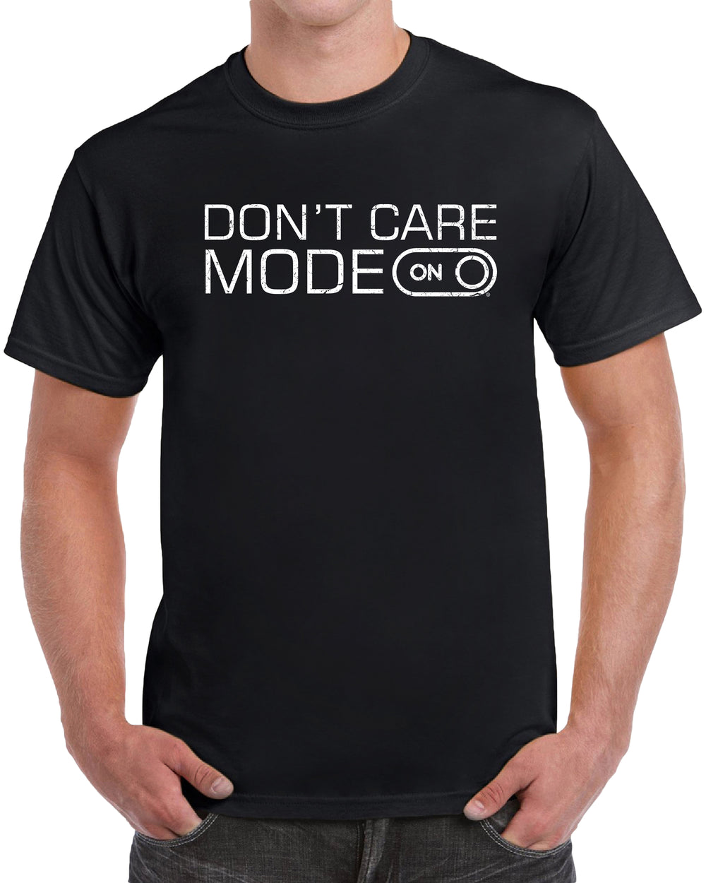 Don't Care Mode On - Distressed Print