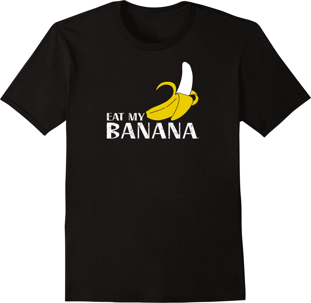 Eat My Banana - Distressed Print