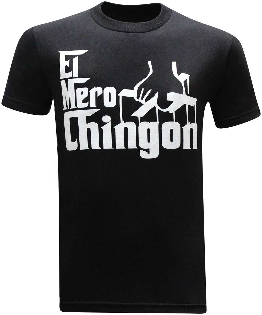 El Mero Chingon Mexican Latino Men's Funny T-Shirt - tees geek