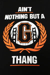 Ain't Nothing But a G Thang San Francisco Giants Men's Funny T-Shirt - tees geek