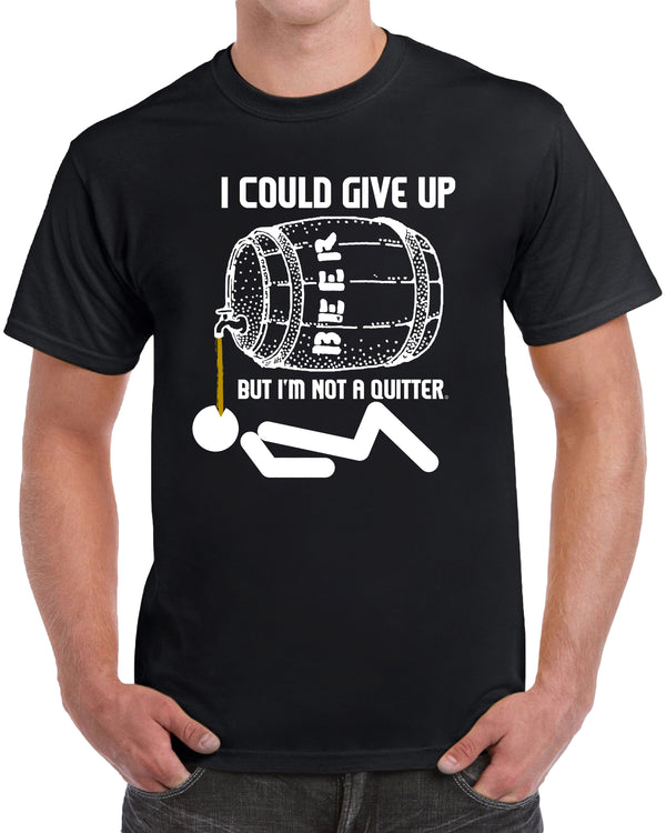 I Could Give Up But I'm Not A Quitter - Solid Print