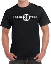 I Turned 30 Twice