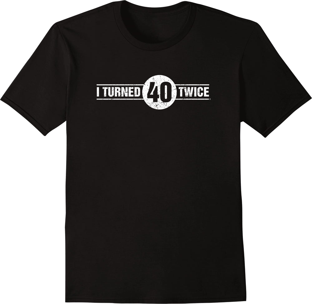 I Turned 40 Twice